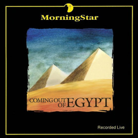 CD Coming out of Egypt - Morning Star