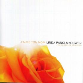 CD J'aime Ton Nom - Linda Panci-McGowen
