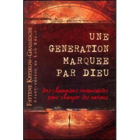 Une génération marquée par Dieu – Faytene Kryskow-Grasseschi