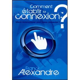 Comment établir la connexion ? – Frank Alexandre