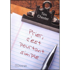 Prier c'est pourtant simple – Tim Chester
