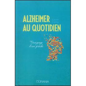 Alzheimer au quotidien – Louise Carey