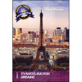 Evangélisation urbaine – Gospel Vision Académie Module 4