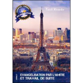Evangélisation par l'amitié et travail de suite – Gospel Vision Académie Module 5