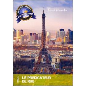 Le prédicateur de rue – Gospel Vision Académie Module 6