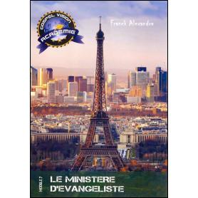 Le ministère d'évangéliste – Gospel Vision Académie Module 7