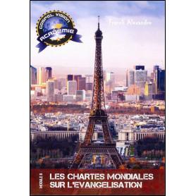 Les chartes mondiales sur l'évangélisation – Gospel Vision Académie Module 8