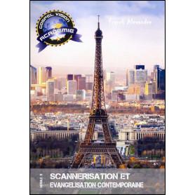Scannérisation et évangélisation contemporaine – Gospel Vision Académie Module 13