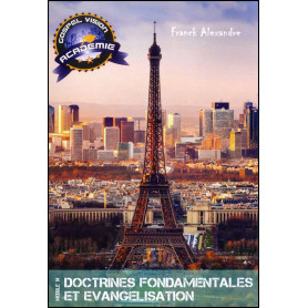 Doctrines fondamentales et évangélisation – Gospel Vision Académie Module 14