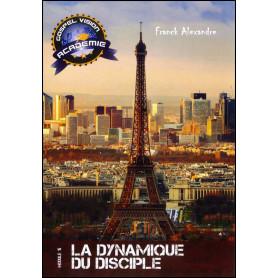 La dynamique du disciple – Gospel Vision Académie Module 15