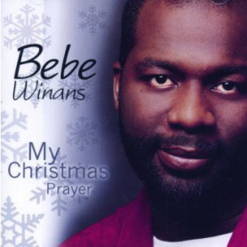 CD My Christmas Prayer - Bebe Winans