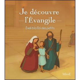 Je découvre l'évangile - Eveil à la foi des petits