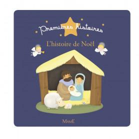 L'histoire de Noël – Collection Premières histoires – Editions Mame