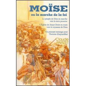 Moïse ou la marche par la foi – Claude Parizet