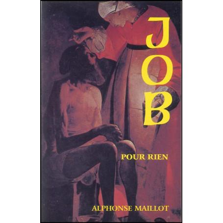 Job pour rien – Alphonse Maillot