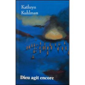 Dieu agit encore – Kathryn Kuhlman
