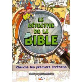 Cherche les premiers chrétiens - Le Détective de la Bible – Editions CLC