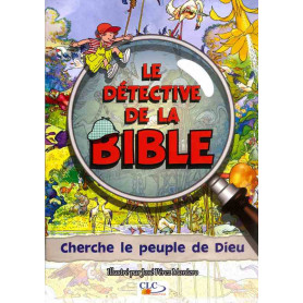 Cherche le peuple de Dieu - Le Détective de la Bible – Editions CLC