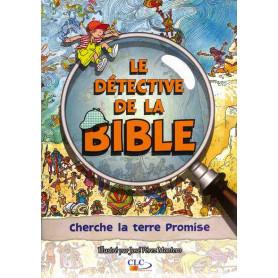Cherche la terre Promise - Le Détective de la Bible – Editions CLC