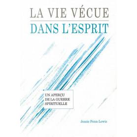 La vie vécue dans l'Esprit - Jessie Penn-Lewis