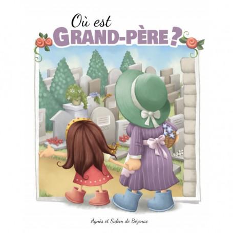 Où est grand-père ? – Agnès et Salem de Bézenac
