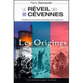 Le réveil des Cévennes – Les origines – Tome 1 – Pierre Demaude