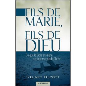 Fils de Marie Fils de Dieu – Stuart Olyott