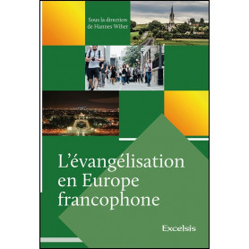 L'évangélisation en Europe francophone – Editions Excelsis