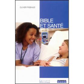 Bible et santé – Olivier Pigeaud