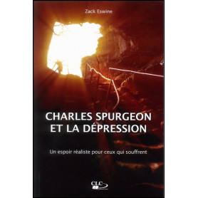 Charles Spurgeon et la dépression – Zack Eswine