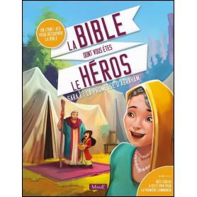 La Bible dont vous êtes le héros Sara et la promesse d'Abraham – Editions Mame