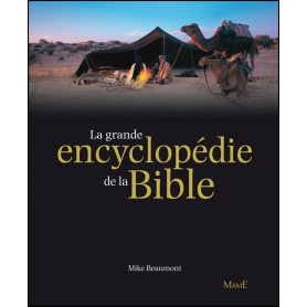 La grande encyclopédie de la Bible – Mike Beaumont
