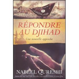 Répondre au Djihad : Une nouvelle approche – Nabeel Qureshi