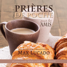 Prières de Poche pour les Amis – Max Lucado