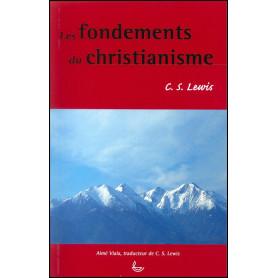 Les fondements du Christianisme – C.S. Lewis