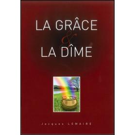 La grâce et la dîme – Jacques Lemaire