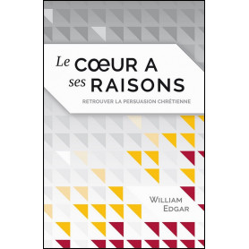 Le cœur a ses raisons – William Edgar