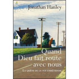 Quand Dieu fait route avec nous – Jonathan Hanley