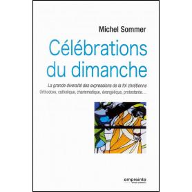 Célébrations du dimanche – Michel Sommer