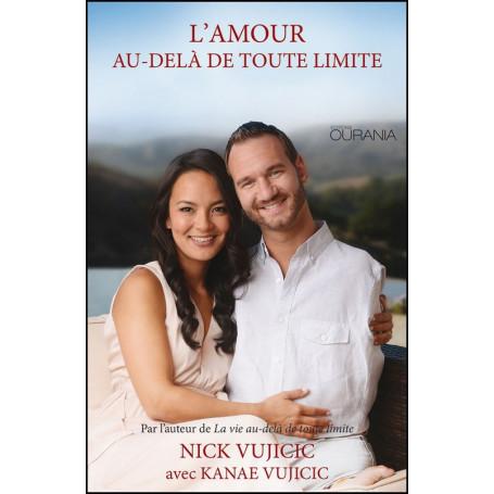 L'amour au-delà de toute limite – Nick et Kanae Vujicic
