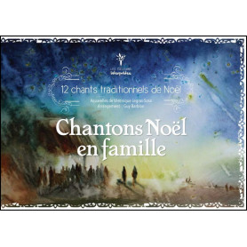 Chantons Noël en famille – Editions Interprètes