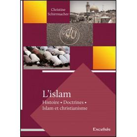 L'islam – Christine Schirrmacher – Editions Excelsis