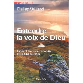 Entendre la voix de Dieu - Dallas Willard
