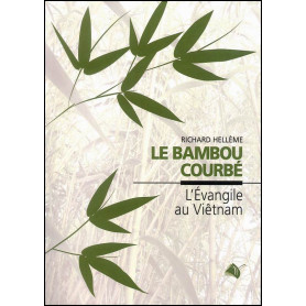 Le Bambou courbé - Richard Hellème