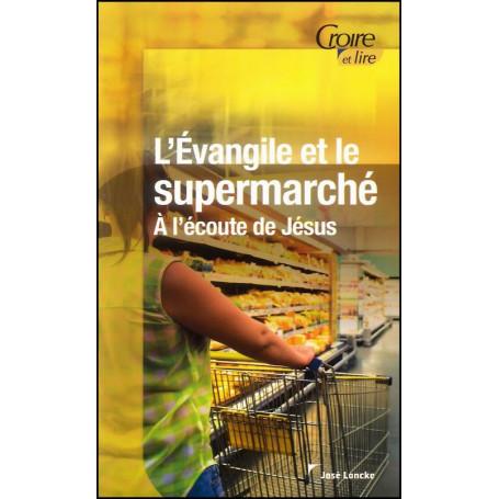 L'Evangile et le supermarché - José Loncke