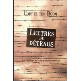 Lettres de détenus - Corrie Ten Boom
