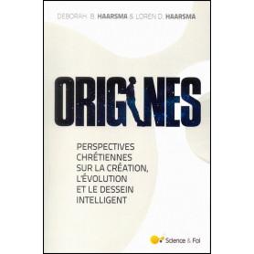 Origines - Perspectives chrétiennes sur la création, l'évolution et le dessein intelligent