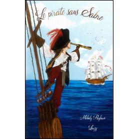 Le pirate sans sabre - Melody Payloun Louzy
