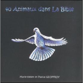 40 animaux dans la Bible – Marie-Hellen et Pascal Geoffroy