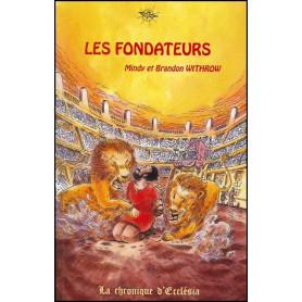 Les fondateurs – La chronique d'Ecclésia volume 1